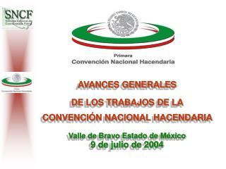 AVANCES GENERALES  DE LOS TRABAJOS DE LA   CONVENCIÓN NACIONAL HACENDARIA