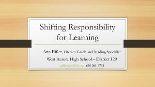Shifting Responsibility for Learning