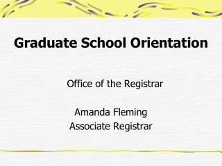 Graduate School Orientation