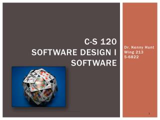C-S 120 Software Design I Software