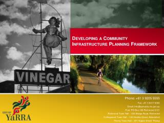 Developing a Community Infrastructure Planning Framework