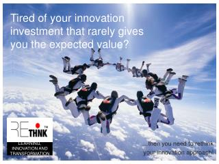 Tired of your innovation investment that rarely gives you the expected value?