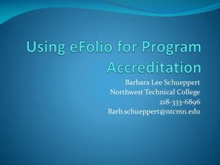Using  eFolio  for Program Accreditation