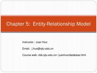 Chapter 5:  Entity-Relationship Model