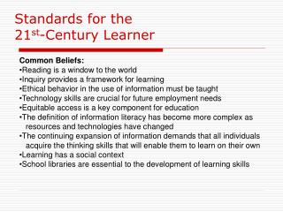 Standards for the  21 st -Century Learner