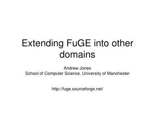 Extending FuGE into other domains