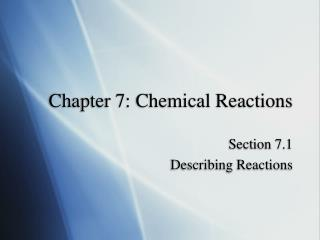 Chapter 7: Chemical Reactions