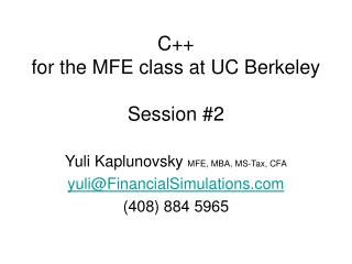 C  for the MFE class at UC Berkeley  Session 2