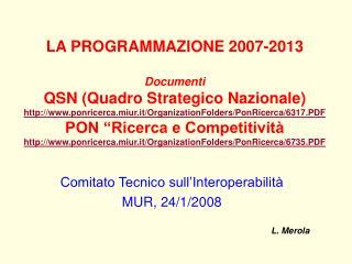 Comitato Tecnico sull'Interoperabilità MUR, 24/1/2008