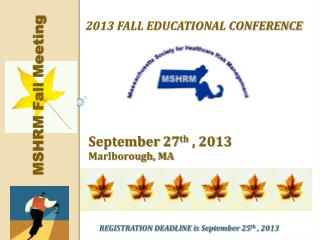 2013 FALL Educational conference