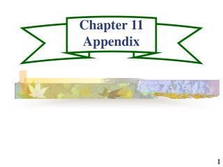 Chapter 11 Appendix