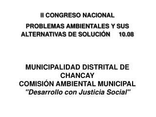 II CONGRESO NACIONAL  PROBLEMAS AMBIENTALES Y SUS ALTERNATIVAS DE SOLUCIÓN     10.08
