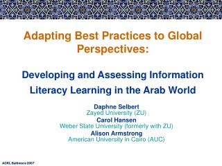 ACRL Baltimore 2007 Adapting Best Practices to Global ...