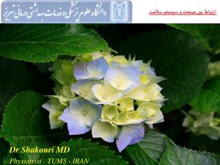 Dr  Shakouri  MD Physiatrist - TUMS - IRAN