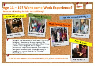 Age 11 – 19? Want some Work Experience? Become a Reading Activist in xxx Library!
