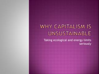 Why capitalism is unsustainable