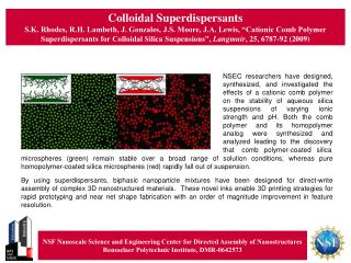 Colloidal Superdispersants