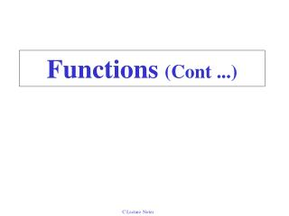 Functions (Cont ...)