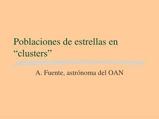 """Poblaciones de estrellas en """"clusters"""""""