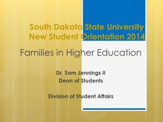 South Dakota State University New Student Orientation  2014