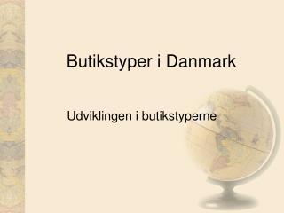 Butikstyper i Danmark