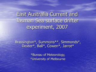 East Australia Current and Tasman Sea surface drifter experiment, 2007