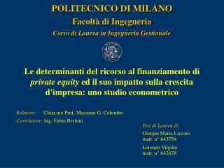 POLITECNICO DI MILANO Facolt� di Ingegneria Corso di Laurea in Ingegneria Gestionale