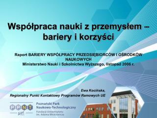 Ewa Kocińska,  Regionalny Punkt Kontaktowy Programów Ramowych UE