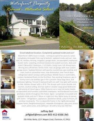 Waterfront  Property Reduced – Motivated Seller!