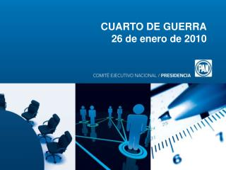 CUARTO DE GUERRA 26 de enero de 2010