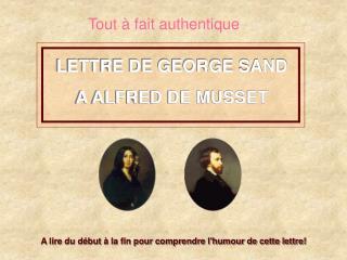 LETTRE DE GEORGE SAND A ALFRED DE MUSSET