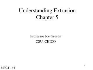 Understanding Extrusion Chapter 5