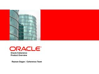 Oracle Coherence Product Overview
