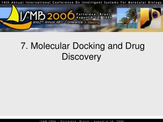 7. Molecular Docking and Drug Discovery
