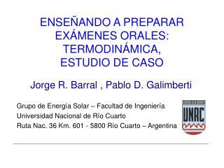 ENSE�ANDO A PREPARAR EX�MENES ORALES: TERMODIN�MICA,  ESTUDIO DE CASO
