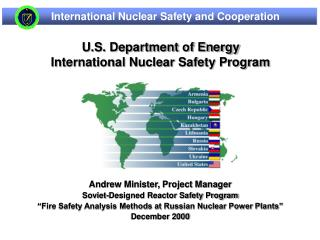 Andrew Minister, Project Manager Soviet-Designed Reactor Safety Program