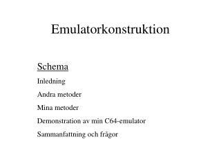 Emulatorkonstruktion