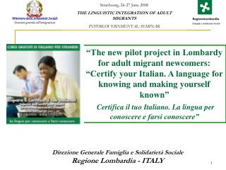 The new pilot project in Lombardy for adult migrant newcomers:  Certify your Italian. A language for knowing and making