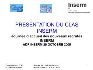 PRESENTATION CLAS INSERM