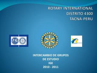 ROTARY INTERNATIONAL DISTRITO 4300 TACNA-PERU