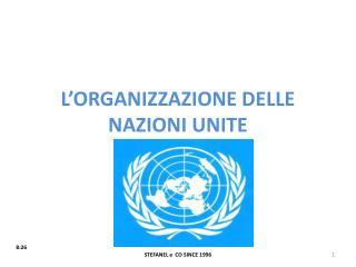 L'ORGANIZZAZIONE DELLE NAZIONI UNITE
