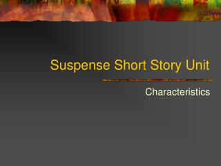 Suspense Short Story Unit
