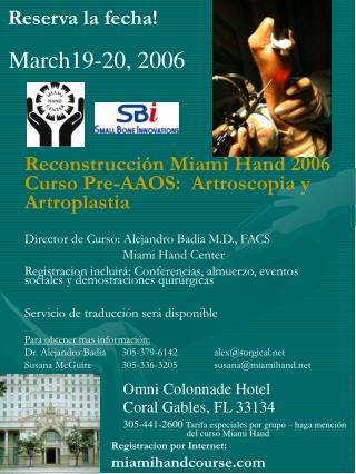 Reconstrucción Miami Hand 2006 Curso Pre-AAOS:  Artroscopia y Artroplastia