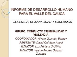 INFORME DE DESARROLLO HUMANO PARA EL VALLE DEL CAUCA