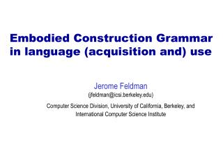 Embodied Construction Grammar in language acquisition and use