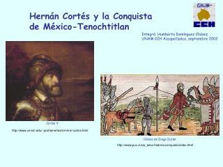 Hern n Cort s y la Conquista de M xico-Tenochtitlan