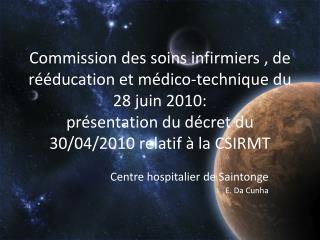 Centre hospitalier de Saintonge E. Da Cunha