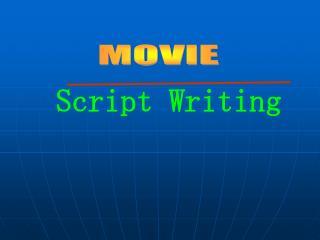 Script Writing
