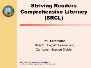 Phil Lafontaine Director, English Learner and  Curriculum Support Division