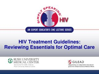 HIV Treatment Guidelines: Reviewing Essentials for Optimal Care